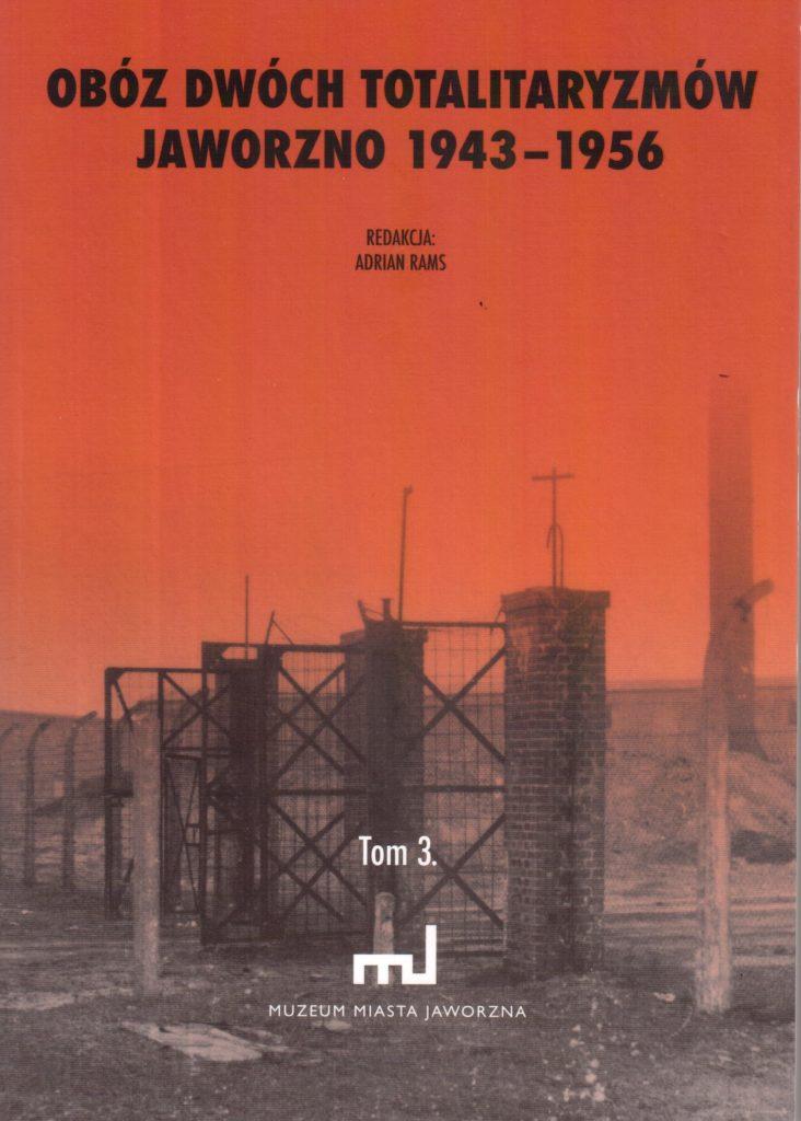 «Лаґєр двох тоталітаризмів 1943-1956», том 3
