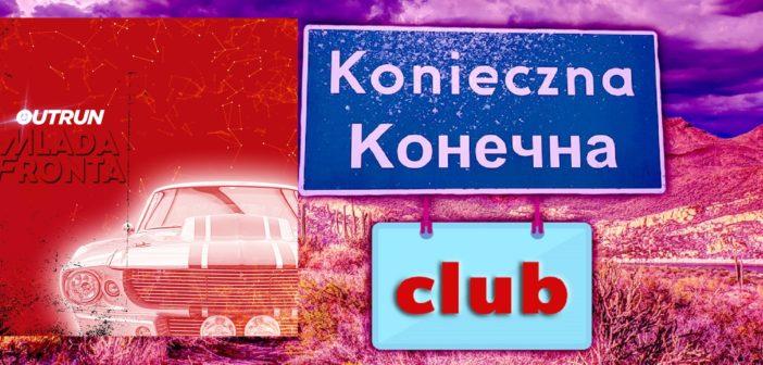 В Конечна Club вшытко нове (окрем трьох співанок) – просит Аня Шмайда – пятниця, од год. 21.00 до пілночы